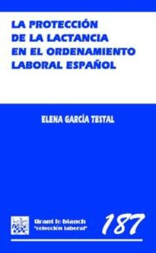 Portada de La Proteccion De La Lactancia En El Ordenamiento Español