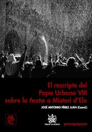 Portada de El Rescripto Del Papa Urbano Viii Sobre La Festa O Misteri Delx