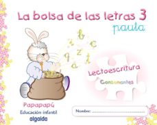 Portada de La Bolsa De Las Letras 3. Lectoescritura 5. Pauta (papapapu) Educacion Infantil 3-5 Años