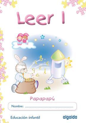 Portada de Leer 1: (papapapu) Educacion Infantil 3-5 Años