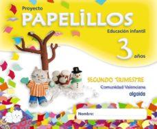 Portada de Papelillos 3 Años. 2º Trimestre (educacion Infantil Comunidad Val Enciana)