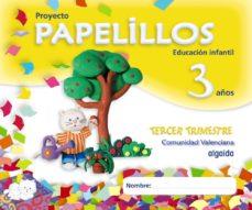 Portada de Papelillos 3 Años. 3º Trimestre (educacion Infantil Comunidad Val Enciana)