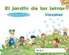 Portada de El Jardin De Las Letras. Vocales.educacion Infantil  3/5