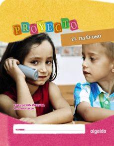 """Portada de Proyecto """"el Telefono"""". Educacion Infantil. Segundo Ciclo"""