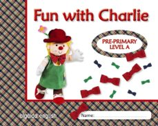 Portada de Fun With Charlie. Level A. Proyecto De Ingles. Educacion Infantil.