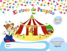 Portada de El Circo De Pampito 2-3 Años. Proyecto Educacion Infantil. Algaida. 1º Ciclo