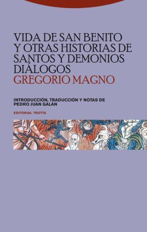 Portada de Vida De San Benito Y Otras Historias De Santos Y Demonios. Dialog Os