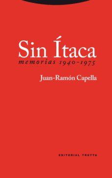 Portada de Sin Itaca: Memorias 1940-1975