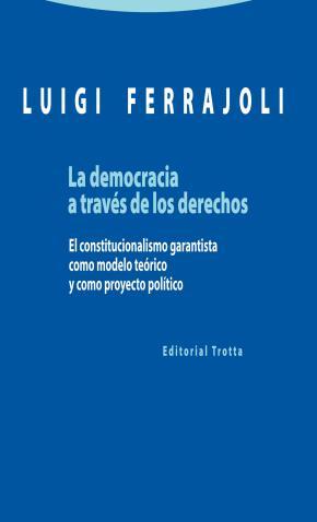 Portada de La Democracia A Traves De Los Derechos