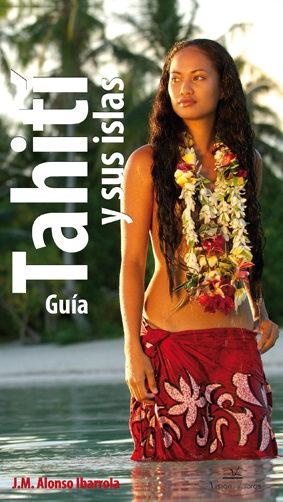 Portada de Guia Tahiti Y Sus Islas