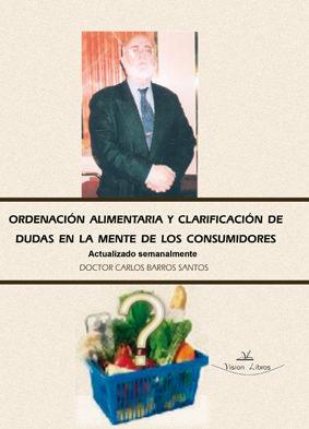 Portada de Ordenacion Alimentaria Y Clarificacion De Dudas En La Mente De Lo S Consumidores
