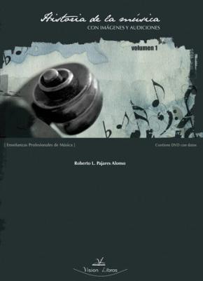 Portada de Historia De La Musica Con Imagenes Y Audiciones (vol.1)