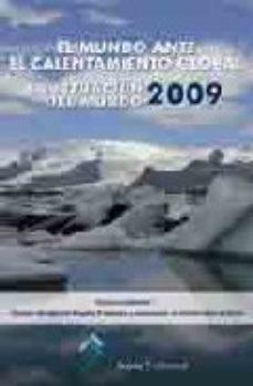 Portada de El Mundo Ante El Calentamiento Global: La Situacion Del Mundo 200 9: Informe Anual De The Worldwatch Institute