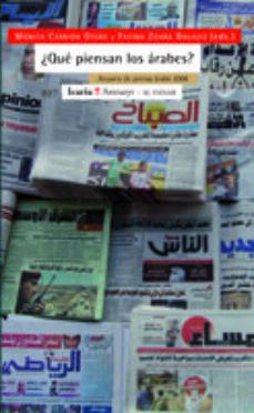 Portada de ¿que Piensan Los Arabes?: Anuario De Prensa Arabe 2008