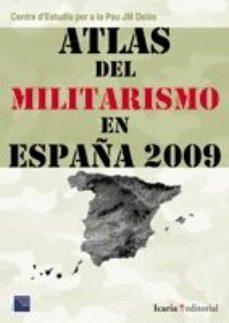Portada de Atlas Del Militarismo En España 2009