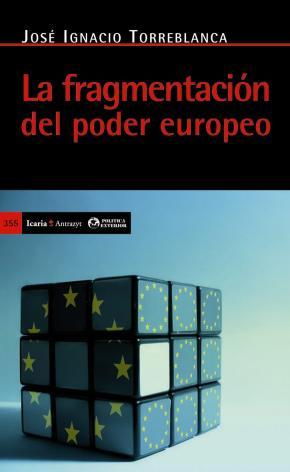 Portada de La Fragmentacion Del Poder Europeo