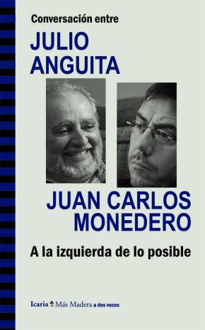 Portada de Conversacion Entre Julio Anguita Y Juan Carlos Monedero