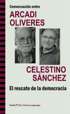 Portada de Conversacion Entre Arcadi Oliveres Y Celestino Sanchez