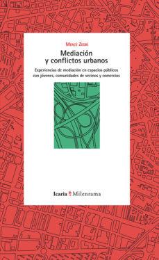 Portada de Mediacion Y Conflictos Urbanos