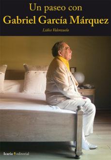 Portada de Un Paseo Con Gabriel Garcia Marquez