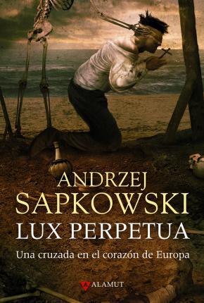 Portada de Lux Perpetua (guerras Husitas 3)