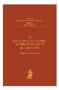Portada de Las Constituciones No Promulgadas De 1856 Y 1873, Tomo Vi