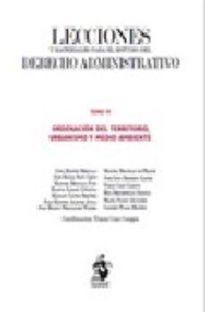 Portada de Lecciones Y Materiales Para El Estudio Del Derecho Administrativo Tomo Vi: Ordenacion Del Territorio, Urbanismo, Urbanismo Y Medio