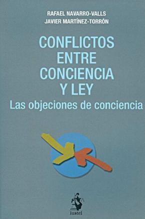 Portada de Conflictos Entre Conciencia Y Ley: Las Objeciones De Conciencia