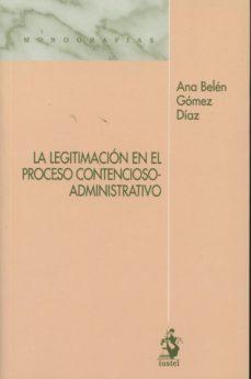Portada de La Legitimacion En El Proceso Contencioso-administrativo