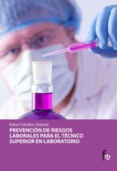 Portada de Prevencion De Riesgos Laborales Para El Tecnico Superior De Labor Atorio