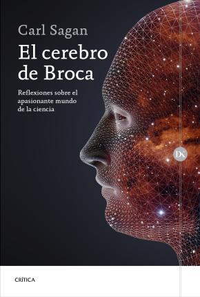 Portada de El Cerebro De Broca: Reflexiones Sobre El Apasionante Mundo De La Ciencia