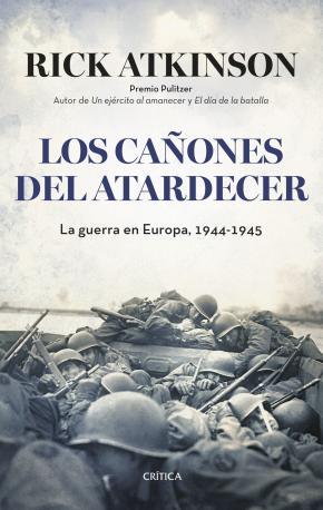Portada de Los Cañones Al Atardecer: La Guerra En Europa