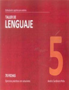 Portada de Taller 5 Lenguaje: 70 Fichas: Ejercicios Practicos Con Soluciones