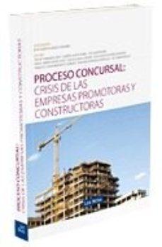 Portada de Proceso Concursal: Crisis De Las Empresas Promotoras Y Constructo Ctoras