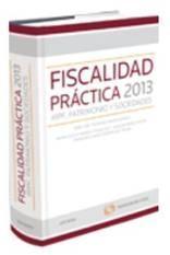 Portada de Fiscalidad Practica 2013: Irpf, Patrimonio Y Sociedades