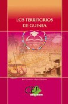 Portada de Los Territorios Del Golfo De Guinea: Coleccion Universidad En Esp Añol