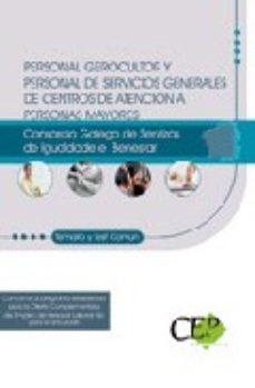Portada de Personal Gerocultor Y Personal De Servicios Generales  De Centros De Atencion A Personas Mayores Del Consorcio Galego De Serviz