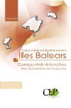 Portada de Cuerpo Administrativo Comunidad Autonoma De Illes Balears (plan D E Estabilidad De Ocupacion).  Temario