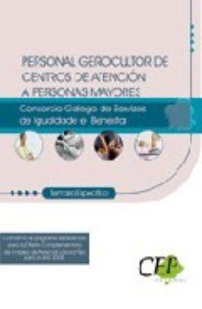 Portada de Personal Gerocultor De Centros De Atencion A Personas Mayores Del Consorcio Galego De Servizos Da Igualdade E Benestar: Temario