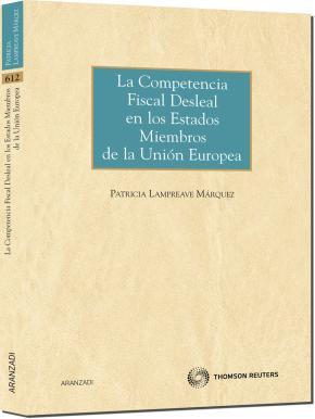 Portada de Competencia Fiscal Desleal En Los Estados Miembros Comunidad Euro Pea