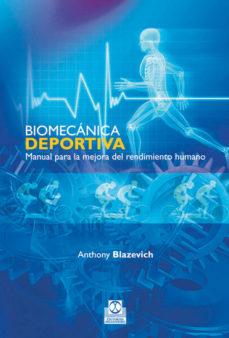 Portada de Biomecanica Deportiva: Manual Para La Mejora Del Rendimiento Huma No