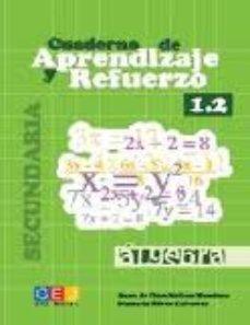 Portada de Aprendizaje Y Refuerzo 1.2 : Algebra (secundaria)