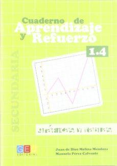 Portada de Aprendizaje Y Refuerzo. Cuaderno 1.4: Graficas Y Tablas. Secundar Ia