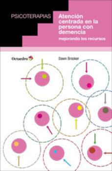 Portada de Atencion Centrada En La Persona Con Demencia
