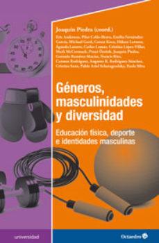 Portada de Generos, Masculinidades Y Diversidad: Educacion Fisica, Deporte E Identidades Masculinas