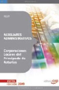 Portada de Auxiliares Administrativos Corporaciones Locales Del Principado D E Asturias. Test