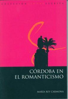 Portada de Cordoba En El Romanticismo