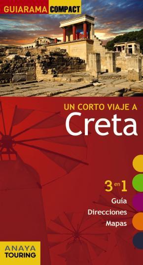 Portada de Un Corto Viaje A Creta 2017 (guiarama Compact)