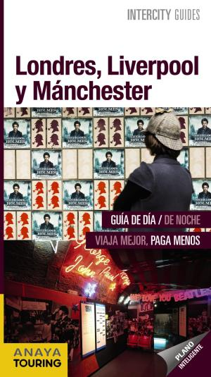 Portada de Londres, Liverpool Y Manchester 2017 (intercity Guides)