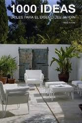 Portada de 1000 Ideas Practicas Para El Diseño Del Jardin